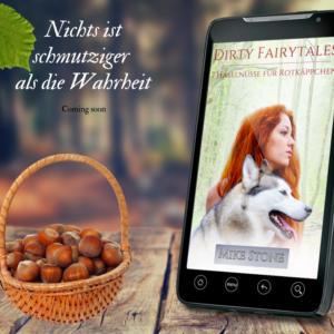 Dirty Fairytales – 7 Haselnüsse für Rotkäppchen